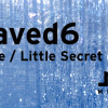 Unsaved6 – Liquidtype / Little Secret