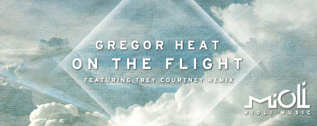 Gregor Heat – On The Flight